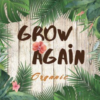 Grow Again